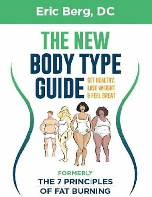The New Body Type Guide by Eric Berg [pdf + ePub]