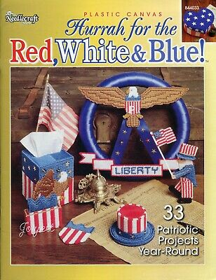 Hurrah for the Red White & Blue, 33 Patriotic Projects plastic canvas patterns