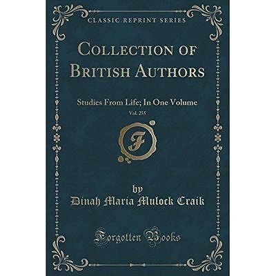 Collection of British Authors, Vol. 255: Studies from Life; In One Volume...