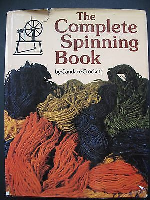 THE COMPLETE SPINNING BOOK by CANDACE CROCKETT