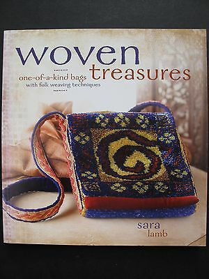 WOVEN TREASURES – FOLK WEAVING TECHNIQUES Written by SARA LAMB