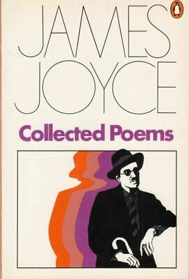 Collected Poems : James Joyce