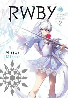 RWBY: Official Manga Anthology, Vol. 2 Mirror Mirror by Monty Oum 9781974701582