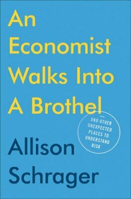 An Economist Walks Into A Brothel And Other Unexpected Places t... 9780525542827