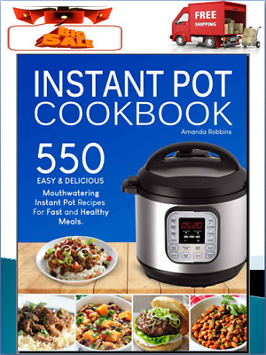 Instant Pot Cookbook – 550 Easy For Fast and Healthy  Eb00k/PDF - FAST Delivery