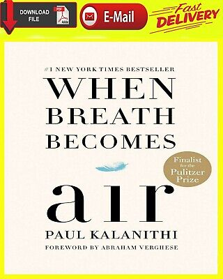 When Breath Becomes Air by Paul Kalanithi [ E-ß00K ][Instant Delivery]