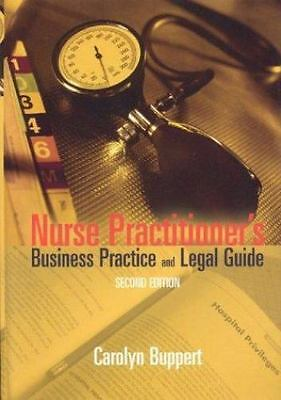 Nurse Practitioner's Business Practice and Legal Guide, Second Edition by Bupper
