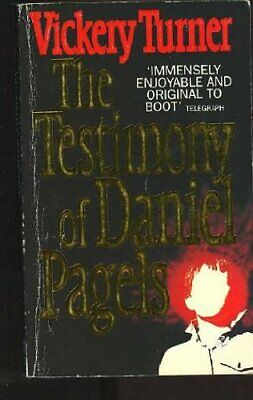 Testimony of Daniel Pagels, The, Turner, Vickery, Used; Good Book