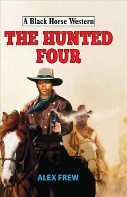 The Hunted Four by Alex Frew 9780719824876 | Brand New | Free UK Shipping