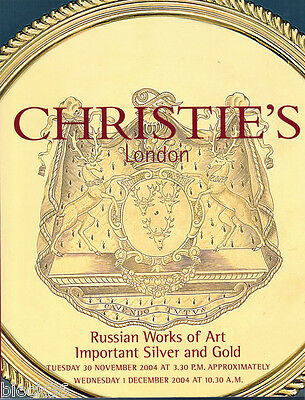 2004 CHRISTIE'S London Catalog Russian Works of Art / Important Silver and Gold