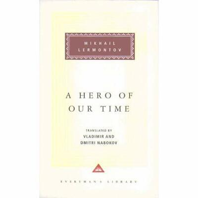 A Hero of Our Time (Everyman's Library Classics) - Hardcover NEW Lermontov, M.IU