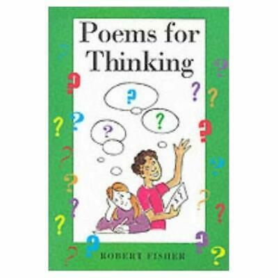 Poems for Thinking (Stories for Thinking) - Paperback NEW Fisher, Robert 1997-06