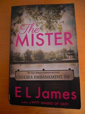 The Mister Paperback Book by E L James.