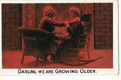 "ANTIQUE ROMANCE Postcard      ""DARLING, WE ARE GROWING OLDER"""