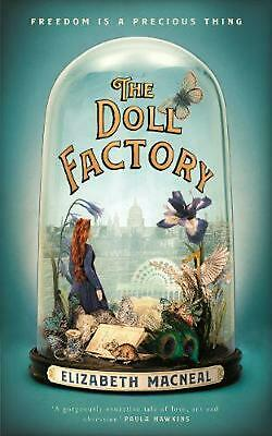 The Doll Factory by Elizabeth Macneal Paperback Book Free Shipping!
