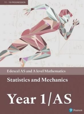 Edexcel As And A Level Mathematics Statistics And Mechanics Year 1/as Textbook +