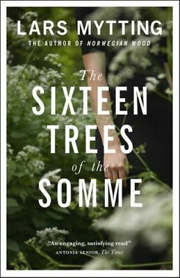 Sixteen Trees Of The Somme Mytting  Lars