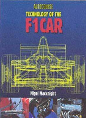 Technology of the F1 Car (Autocourse)-Nigel McKnight, Robert Yarham