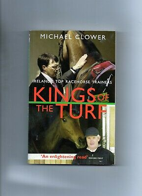 Horse Racing - Kings Of The Turf By Michael Clower - Ireland