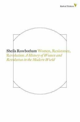 Women, resistance and revolution A history of women and revolut... 9781781681466