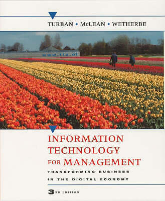 (Good)-Information Technology for Management: Transforming Business in the Digit
