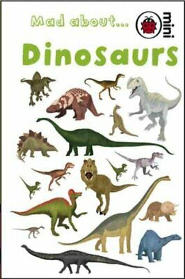 Mad About Dinosaurs 9781846469220 | Brand New | Free UK Shipping