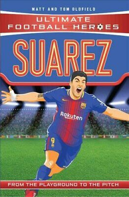 Suarez (Classic Football Heroes) - Collect Them All! 9781786068064 | Brand New