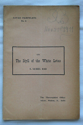 The idyll of the white lotus - T. Subba Rao - Adyar pamphlets n°8 - 1911