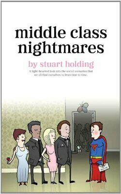 Middle Class Nightmares-Stuart Holding