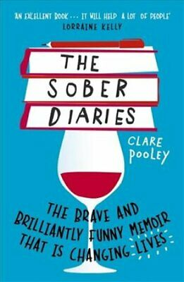 The Sober Diaries How one woman stopped drinking and started li... 9781473661905