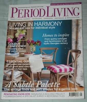 Vintage PERIOD LIVING Magazine September 2012 Traditional Homes Antiques Gardens