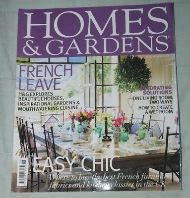 Vintage HOMES & GARDENS Magazine August 2006, French Style Houses, Gardens
