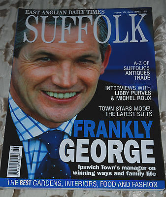 EADT SUFFOLK Magazine June 2001, George Burley cover, Ipswich Town Football Club