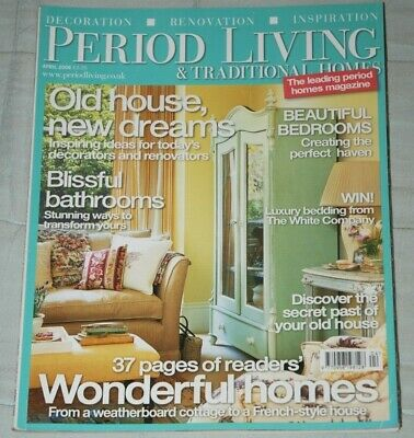 Vintage PERIOD LIVING & TRADITIONAL HOMES Magazine, April 2006 - Spring