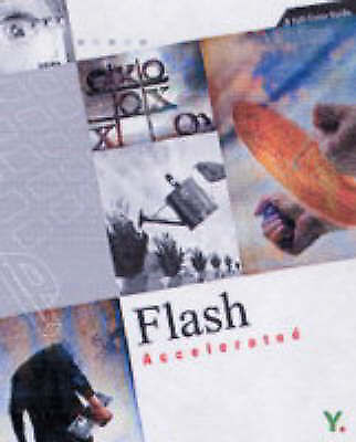 (Very Good)-Flash MX 2004 Accelerated: A Full-Color Guide (Paperback)-Youngjin.c