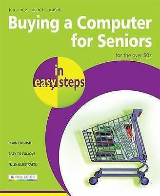 (Good)-Buying a Computer for Seniors in Easy Steps: for the Over 50's (Paperback