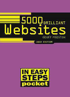 (Very Good)-5000 Brilliant Websites In Easy Steps: Pocket (2002 ed.) (in easy st