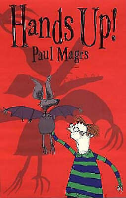 (Good)-Hands Up! (Paperback)-Magrs, Paul-0689837062