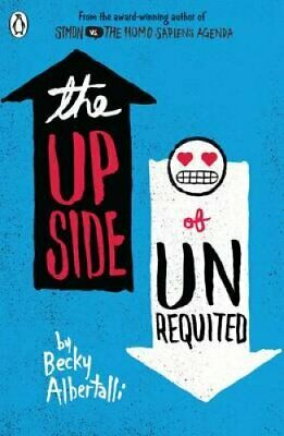 The Upside of Unrequited by Becky Albertalli (Paperback, 2017)
