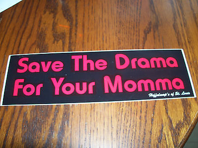 Save the Drama For Your Momma Bumper Sticker Decal Window