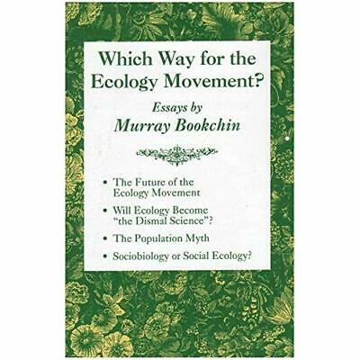 Which Way for the Ecology Movement?: Essays by Murray B - Paperback NEW Murray B