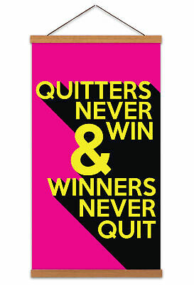 """Motivational 130 /""""Quitters Never Win And Winners Never Quit/"""" Quote Sign Poster"""