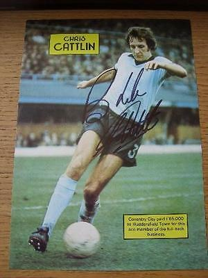 70's-2000's Autographed Magazine Picture: Coventry City - Cattlin, Chris. No obv