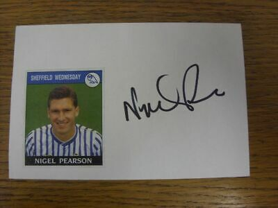 1988/1989 Autographed White Card: Sheffield Wednesday - Pearson, Nigel  (Sticker