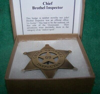Old Western Brass   Chief Brothel 69 Inspector Badge