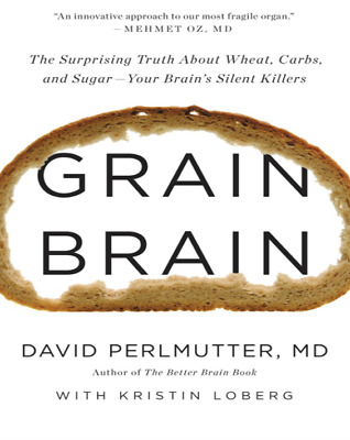 Grain brain by David Perlmutter (PDF)