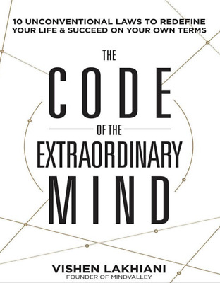 The Code of the Extraordinary Mind by Vishen Lakhiani (PDF)