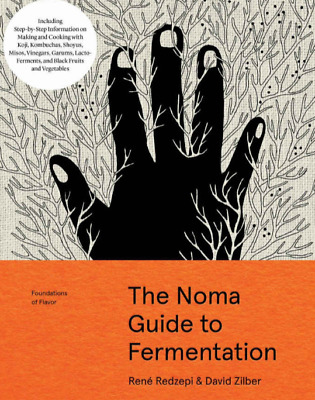 The Noma Guide to Fermentation (Foundations of Flavor) (PDF)