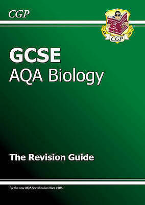 GCSE Biology AQA Revision Guide, CGP Books, Good Book