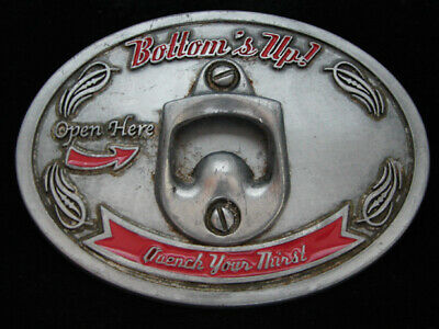 Oa15122 Really Cool **Bottom's Up Quench Your Thirst** Bottle Opener Belt Buckle